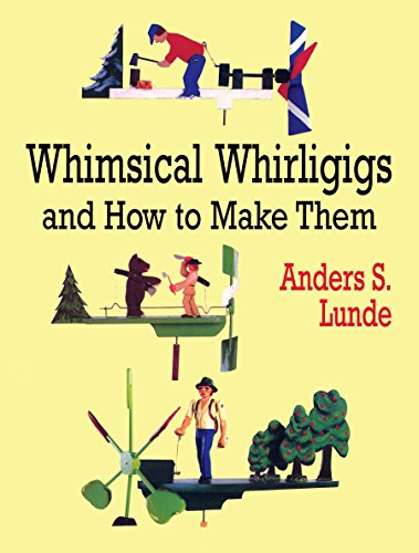 9780486412337: Whimsical Whirligigs and How to Make Them (Dover Woodworking)