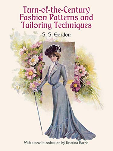 9780486412412: Turn-Of-The-Century Fashion Patterns and Tailoring Techniques