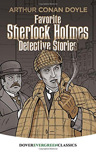 Favorite Sherlock Holmes Detective Stories (Dover Children's: Sir Arthur Conan