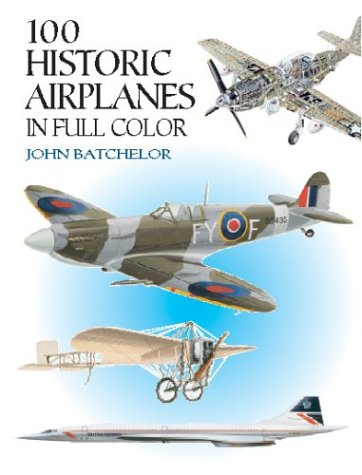 9780486412467: 100 Historic Airplanes in Full Color (Dover Pictorial Archive Series)