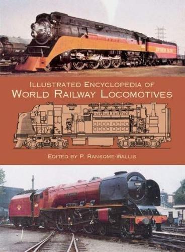 9780486412474: Illustrated Encyclopedia of World Railway Locomotives (Dover Transportation)