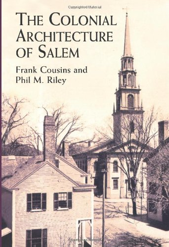 9780486412504: The Colonial Architecture of Salem (Dover Architecture)