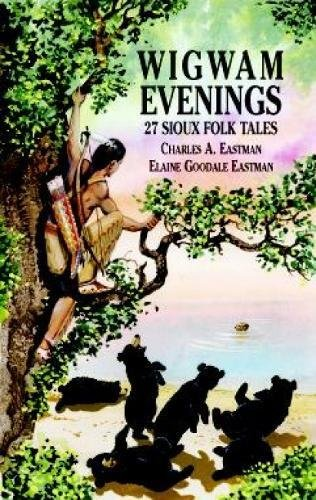 9780486413037: Wigwam Evenings: 27 Sioux Folk Tales (Dover Children's Classics)