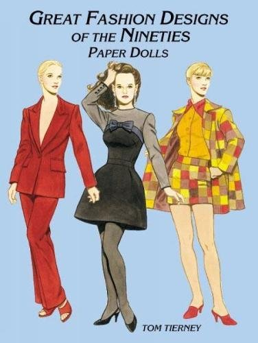 9780486413310: Great Fashion Designs of the Nineties Paper Dolls (Dover Paper Dolls)