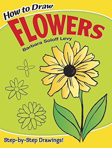 9780486413372: How to Draw Flowers (Dover How to Draw)