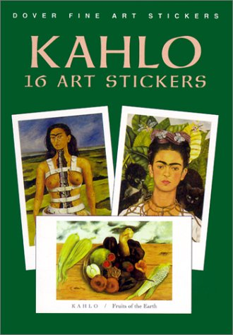 9780486413501: Kahlo: 16 Art Stickers (Dover Art Stickers)