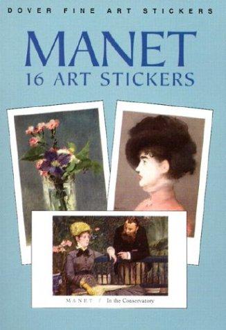 9780486413525: Manet: 16 Art Stickers (Fine Art Stickers)