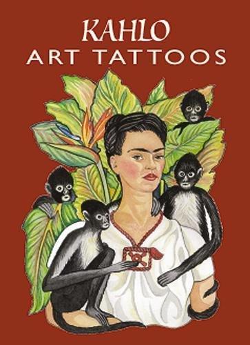 Kahlo Art Tattoos (Dover Tattoos): Frida Kahlo