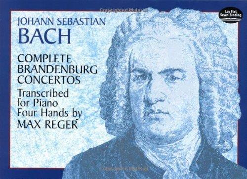 9780486413822: Johann Sebastian Bach Complete Brandenburg Concertos Piano Four Hands (Dover Music for Piano)