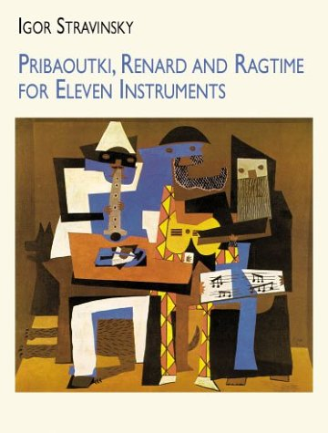 9780486413952: Pribaoutki, Renard and Ragtime for Eleven Instruments (Dover Chamber Music Scores)
