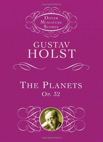 9780486414027: Gustav Holst The Planets Op. 32 Orch (Dover Miniature Scores)
