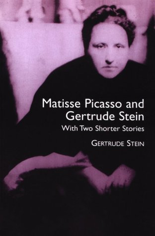 9780486414065: Matisse, Picasso and Gertrude Stein: With Two Shorter Stories