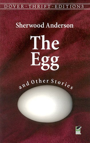 The Egg and Other Stories (Dover Thrift: Sherwood Anderson