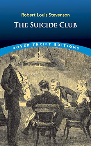 The Suicide Club (Dover Thrift Editions): Robert Louis Stevenson