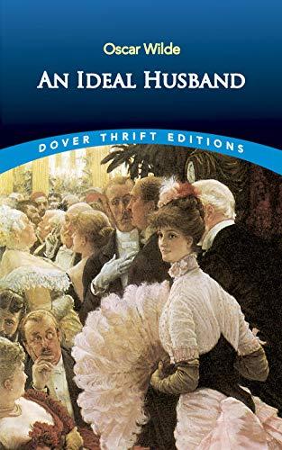 An Ideal Husband (Paperback): Oscar Wilde