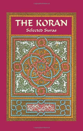 The Koran: Selected Suras (Dover Thrift Editions)