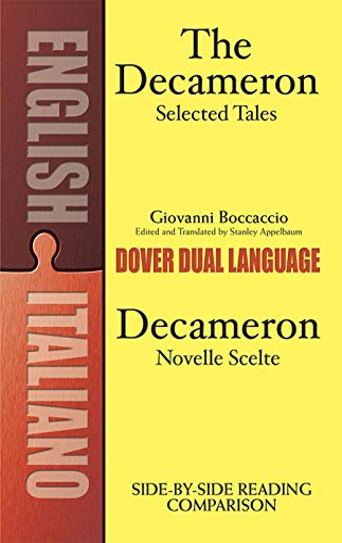 The Decameron Selected Tales/Decameron Novelle Scelte: Giovanni Boccaccio, Stanley Appelbaum (...