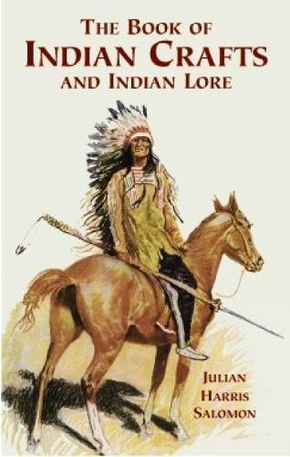 9780486414331: The Book of Indian Crafts and Indian Lore (Native American)