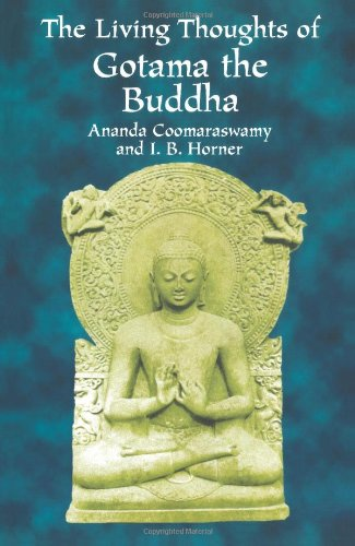 9780486414393: The Living Thoughts of Gotama the Buddha