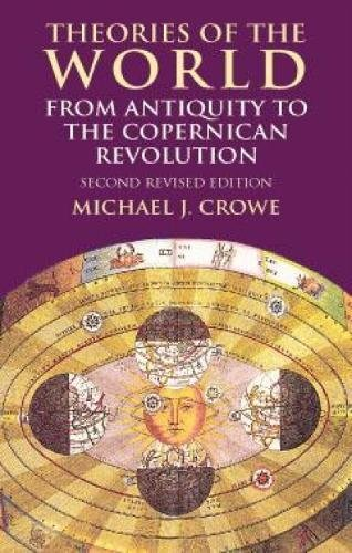 9780486414447: Theories of the World from Antiquity to the Copernican Revolution: Second Revised Edition