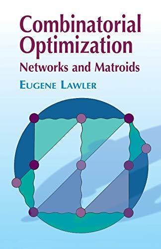 9780486414539: Combinatorial Optimization: Networks and Matroids (Dover Books on Mathematics)