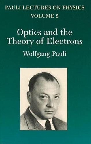 9780486414584: Optics and the Theory of Electrons: Volume 2 of Pauli Lectures on Physics (Dover Books on Physics)