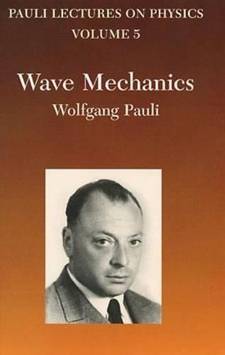 9780486414621: Pauli Lectures on Physics, Vol. 5: Wave Mechanics