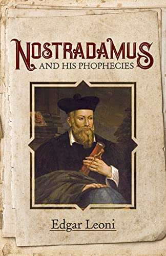 9780486414683: Nostradamus and His Prophecies (Dover Occult)