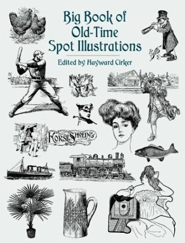 Big Book of Old-Time Spot Illustrations (Dover Pictorial Archives)