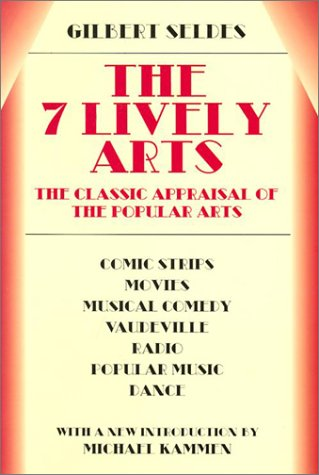 9780486414737: The 7 Lively Arts