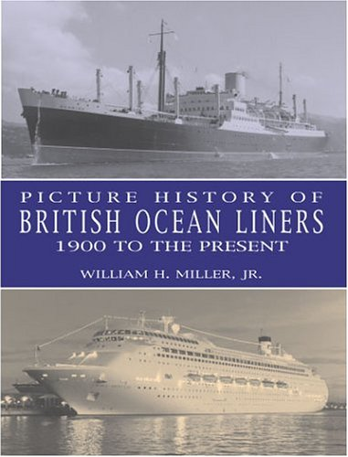 9780486415321: Picture History of British Ocean Liners, 1900 to the Present