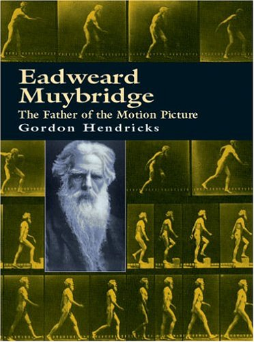 9780486415352: Eadweard Muybridge: The Father of the Motion Picture