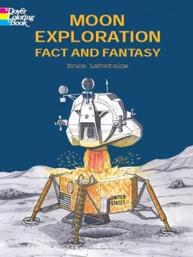 9780486415499: Moon Exploration Fact and Fantasy (Dover History Coloring Book)