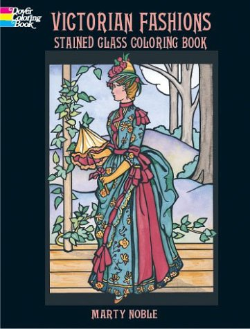 9780486415550: Victorian Fashions Stained Glass Coloring Book (Dover Stained Glass Coloring Book)