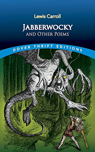 Jabberwocky and Other Poems (Dover Thrift Editions): Lewis Carroll