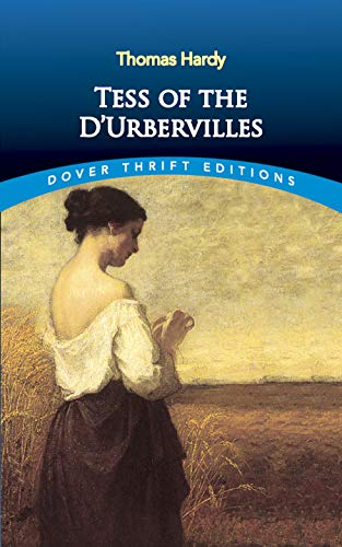Tess of the D'Urbervilles (Unabridged) {Dover Thirft Editions}