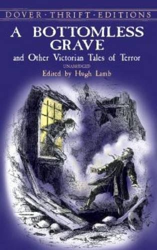 9780486415901: A Bottomless Grave: and Other Victorian Tales of Terror (Dover Thrift Editions)