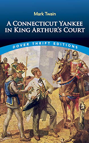 9780486415918: A Connecticut Yankee in King Arthur's Court (Dover Thrift Editions)