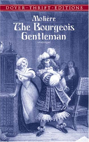 9780486415925: The Bourgeois Gentleman (Dover Thrift Editions)