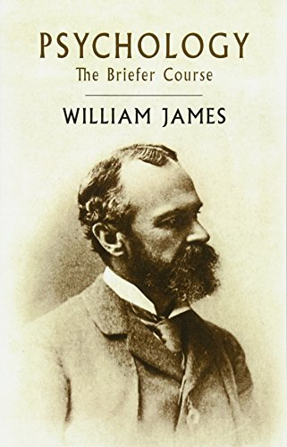 Psychology: The Briefer Course: James, William
