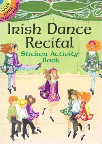 9780486416281: Irish Dance Recital Sticker Activity Book