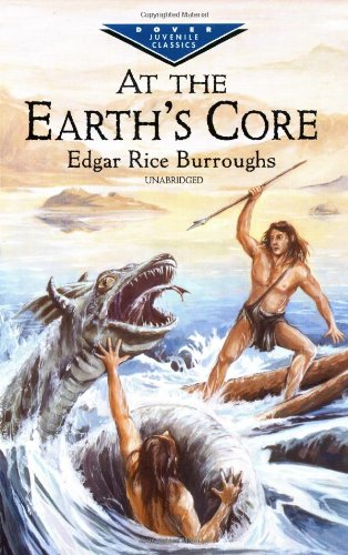 9780486416571: At the Earth's Core (Dover Children's Evergreen Classics)