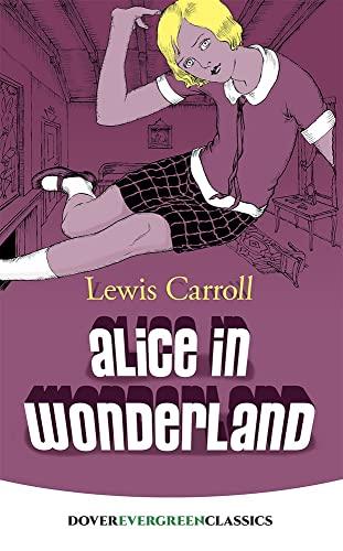 9780486416588: Alice in Wonderland (Dover Children's Evergreen Classics)