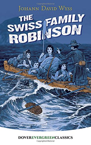 9780486416601: The Swiss Family Robinson (Dover Children's Evergreen Classics)