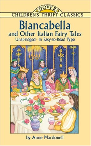9780486416618: Biancabella and Other Italian Fairy Tales (Dover Children's Thrift Classics)