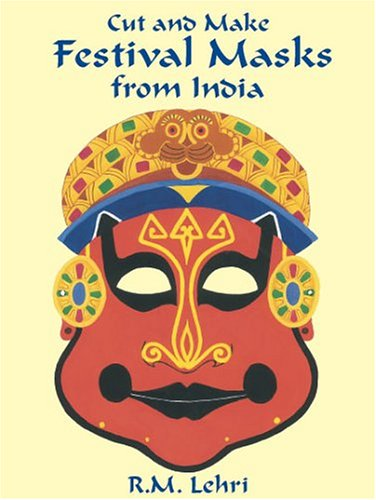 Cut & Make Festival Masks from India: 6 Full-Color Designs (Dover Children's Activity Books)