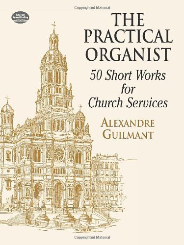 9780486416861: The Practical Organist: 50 Short Works for Church Services (Dover Music for Organ)