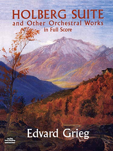 9780486416922: Holberg Suite and Other Orchestral Works in Full Score (Dover Music Scores)