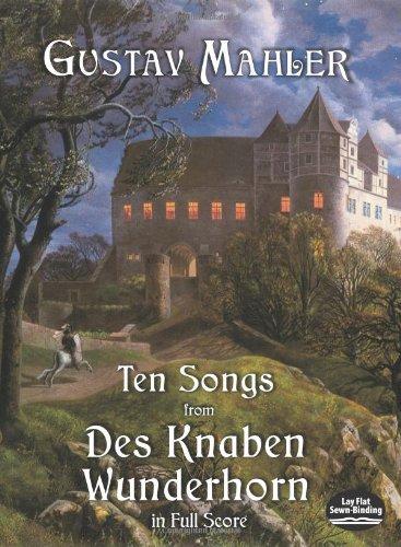 9780486416939: Ten Songs from Des Knaben Wunderhorn in Full Score (Dover Music Scores)