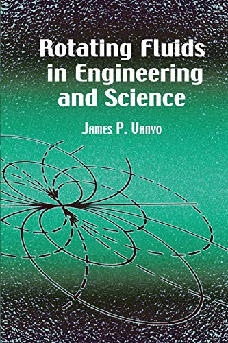 9780486417042: Rotating Fluids in Engineering and Science (Dover Civil and Mechanical Engineering)